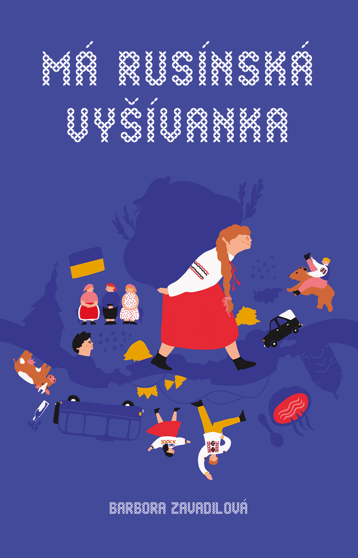 Má rusínská vyšívanka - Zavadilová, Barbora,Herodesová, Daniela, Brožovaná vazba paperback