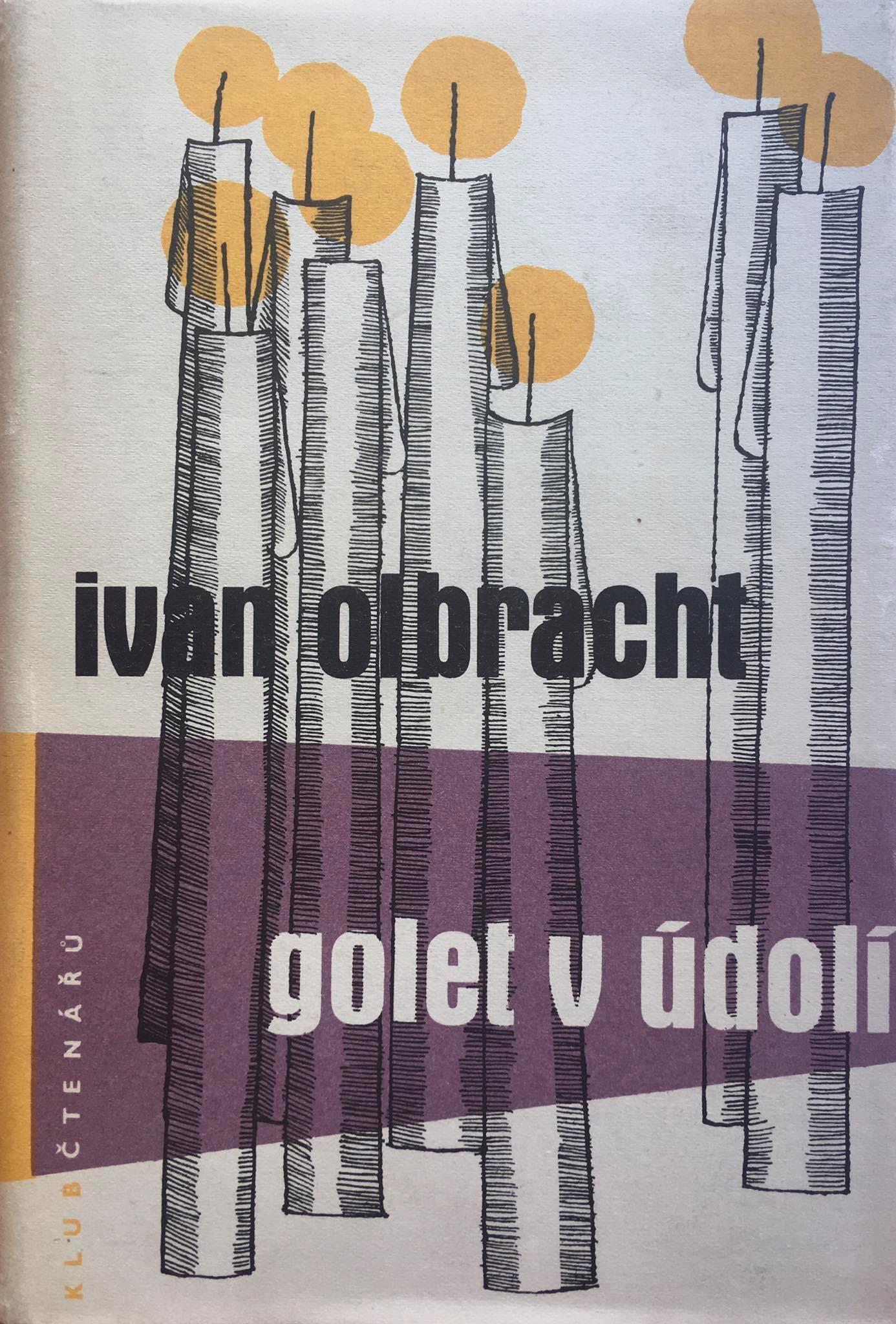 Golet v údolí, Ivan Olbracht